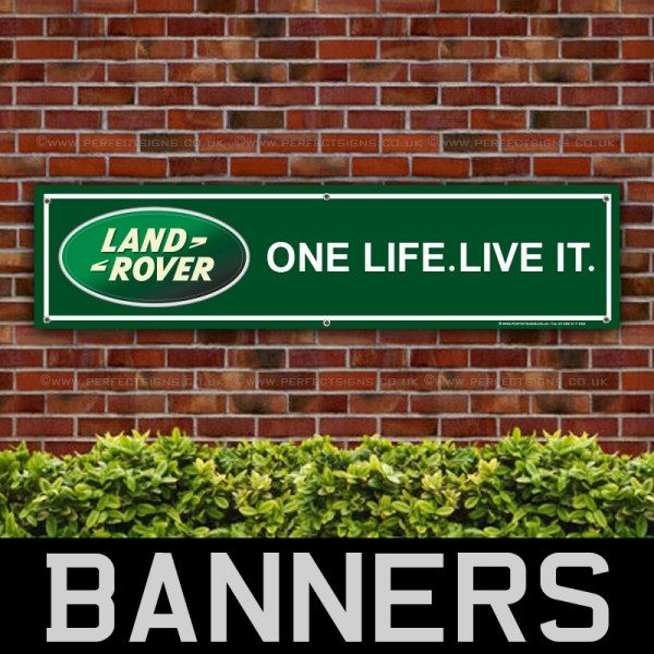 Land Rover One Life Live It PVC Banner