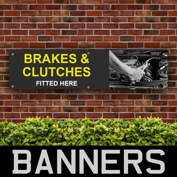 Brakes And Clutches Fitted Here PVC Banner