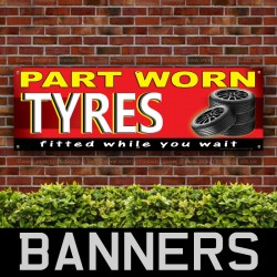 Part Worn Tyre PVC Banner