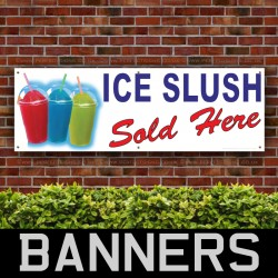 Ice Slush Sold Here PVC Banner