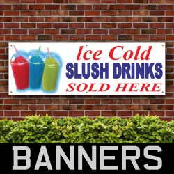 Ice Cold Slush Drinks Sold Here PVC Banner