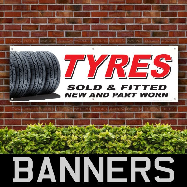 Tyres Sold and Fitted Part Worn PVC Banner