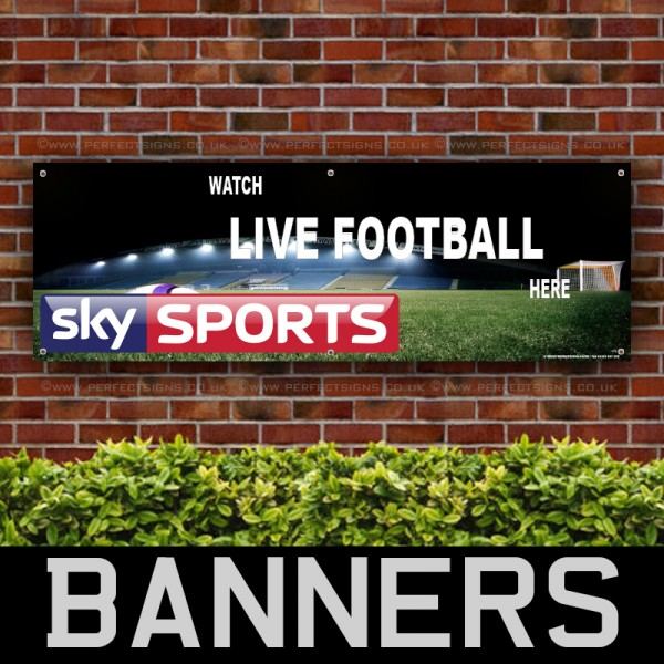 Watch Live Football Here 4 PVC Banner