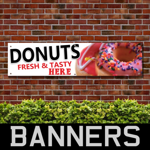 Donuts Fresh and Tasty Here PVC Banner