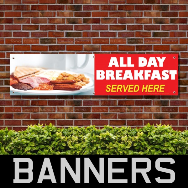 All Day Breakfast Served Here PVC Banner