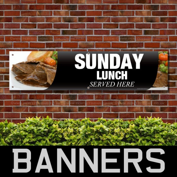 Sunday Lunch Served Here PVC Banner