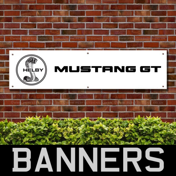 Mustang GT Helby Cobra Ford PVC Banner