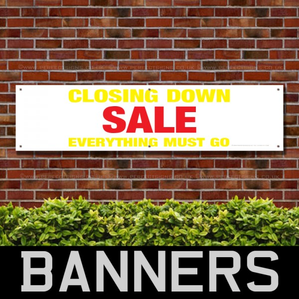 Closing Down Sale Everything Must Go PVC Banner