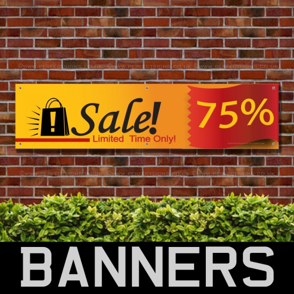 75 Percent Sale Limited Time Only PVC Banner