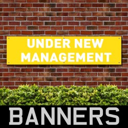 Under New Management Yellow PVC Banner