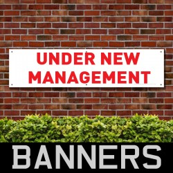 Under New Management Red PVC Banner