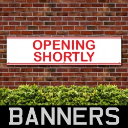 Opening Shortly PVC Banner