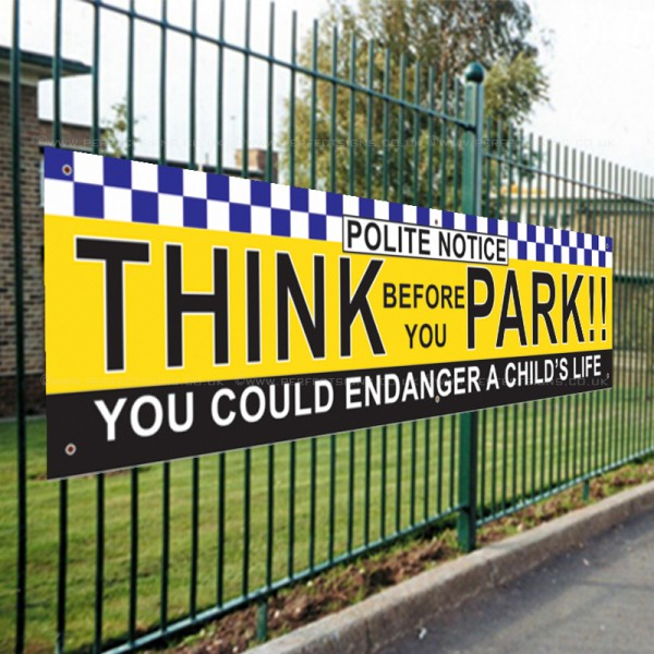 Think Before You Park PVC Banner