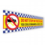 Do Not Stop On The Zags PVC Banner