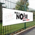 Make a Noise about Bullying PVC Banner