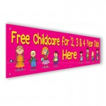 Free Childcare 2 3 4 year olds Here PVC Banner