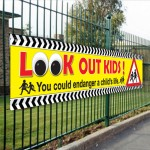 Look Out Kids PVC Banner