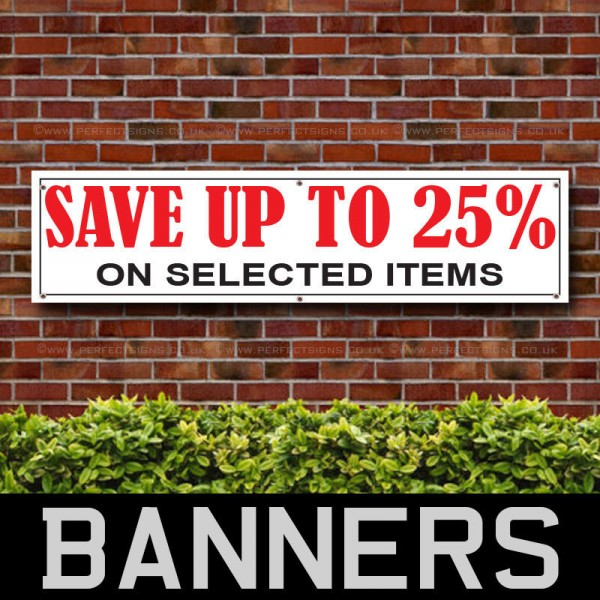 Save Upto 25 Percent PVC Banner