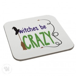 Witches be Crazy Coaster