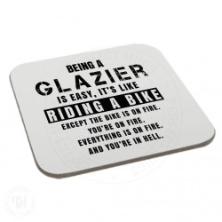 Being a Glazier is Easy It is Like Riding a Bike Coaster
