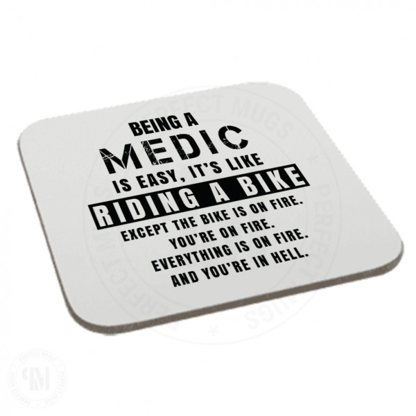 Being a Medic is Easy It is Like Riding a Bike Coaster