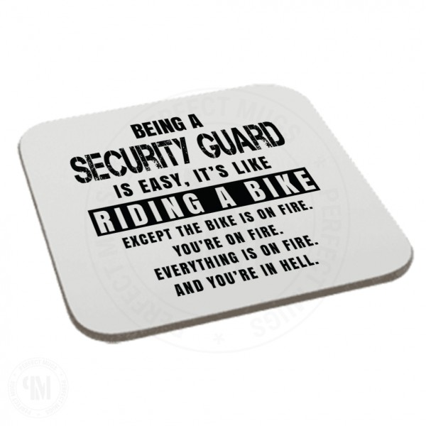 Being a Security Guard is Easy It is Like Riding a Bike Coaster
