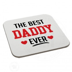 The Best Daddy Ever Coaster