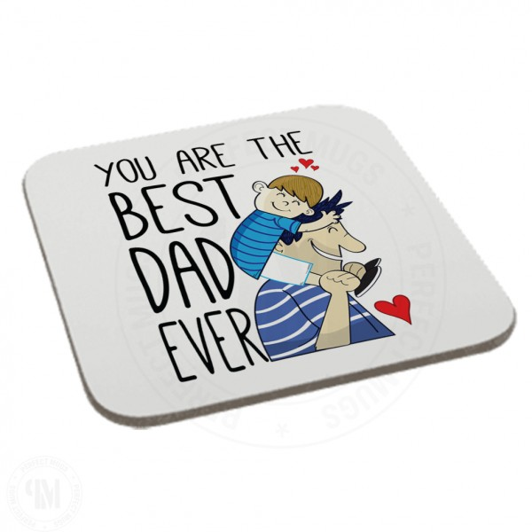 You are The Best Dad World Boy Coaster