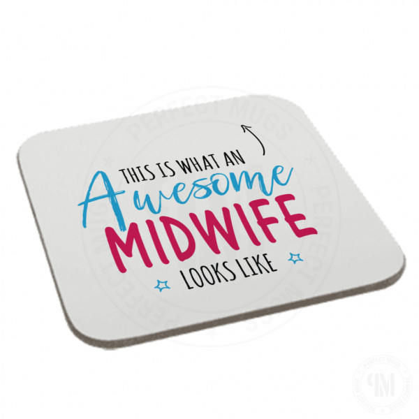 This is What an Awesome Midwife Looks Like Coaster