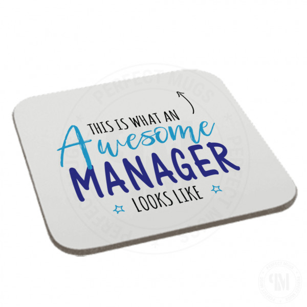 This is What an Awesome Manager Looks Like Coaster