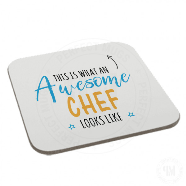 This is What an Awesome Chef Looks Like Coaster