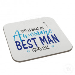 This is What an Awesome Best Man Looks Like Coaster