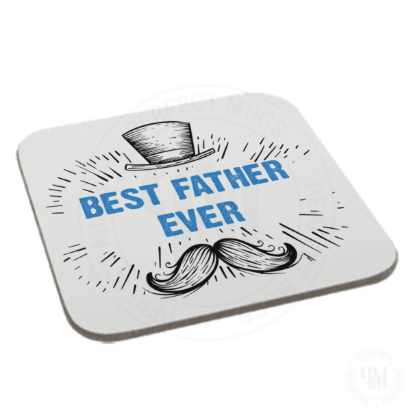 Best Father Ever Coaster