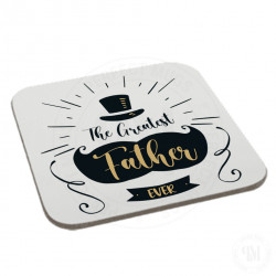 The Greatest Father Ever Coaster
