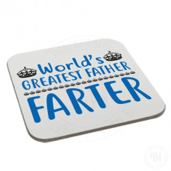 Worlds Greatest Father Farter Coaster