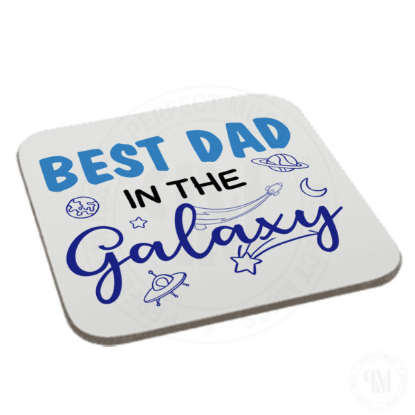 Best Dad in The Galaxy Coaster
