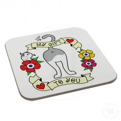 My Gift To You Coaster