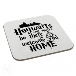 Hogwarts Will Always Be There To  Welcome You Home Coaster