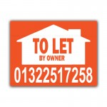 TO LET By Owner Correx Sign Board