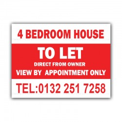 4 Bedroom House TO LET Correx Sign Board