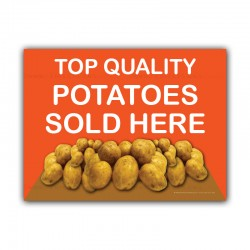 Potatoes Sold Here Printed Correx Sign Boards