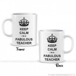 Keep Calm I'm a Fabulous Teacher Mug