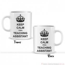 Keep Calm I'm a Teaching Assistant Mug