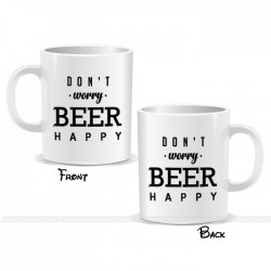 Don't Worry Beer Happy Mug