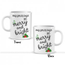 May Your Days Be Merry and Bright Black Christmas Mug