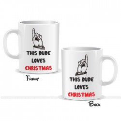 This Dude Loves Christmas Mug