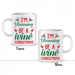 I'm Dreaming Of A Wine Christmas Mug