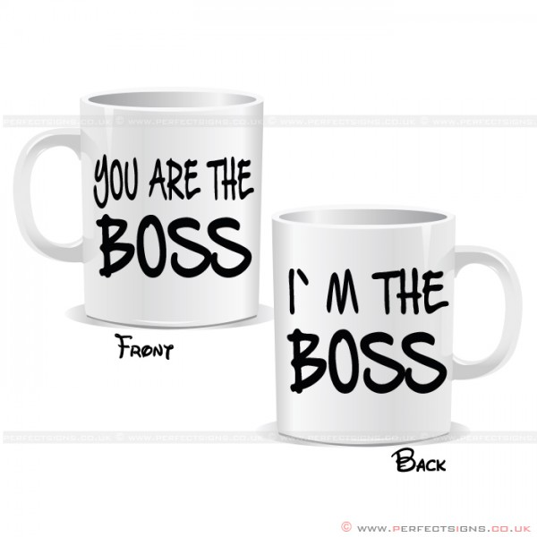 I'm The Boss You Are The Boss Mug