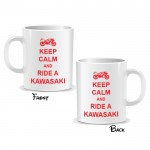 Keep Calm And Ride a Kawasaki Mug