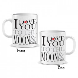 I Love You To The Moon And Back Heart Mug